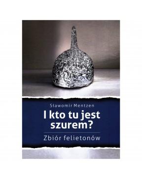 Sławomir Mentzen - I kto tu...