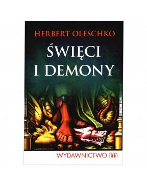 Herbert Oleschko - Święci i...