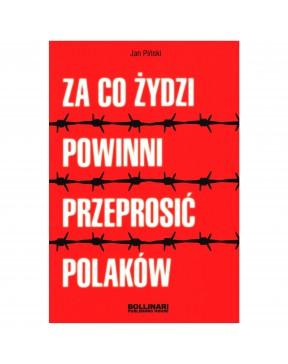 Jan Piński - Za co Żydzi...