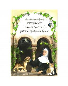 Przyjaciele św. Gertrudy -...