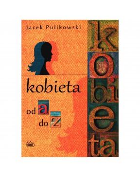 Jacek Pulikowski - Kobieta...