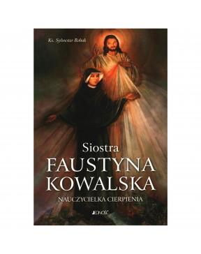 Siostra Faustyna Kowalska....