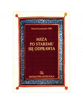 O. Paweł Sczaniecki OSB -...