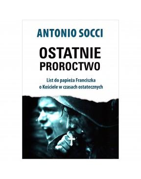 Antonio Socci - Ostatnie...