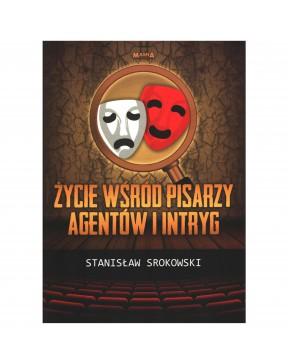 Stanisław Srokowski - Życie...