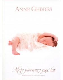 Anne Geddes - Moje pierwsze...