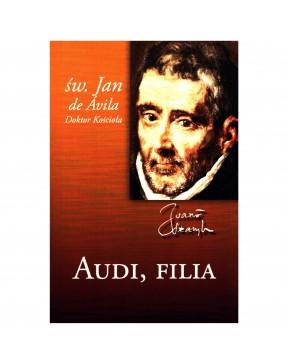 Audi, filia - św. Jan de...