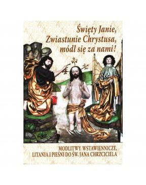 Święty Janie, Zwiastunie...