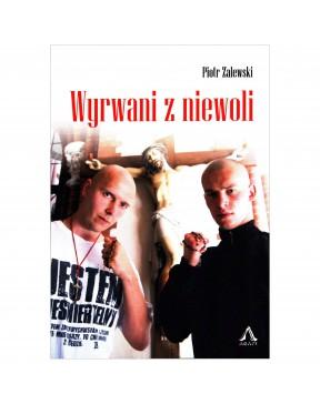 Piotr Zalewski - Wyrwani z...