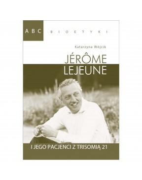 ABC bioetyki. Jérôme...