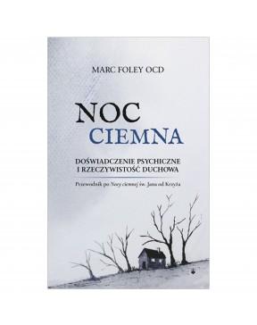 Marc Foley OCD - NOC CIEMNA...