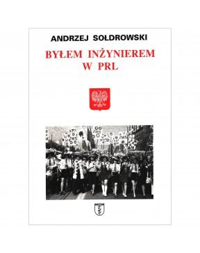 Andrzej Sołdrowski - Byłem...