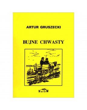 Artur Gruszecki - Bujne...