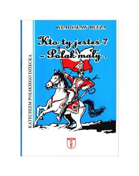 Władysław Bełza - Katechizm...
