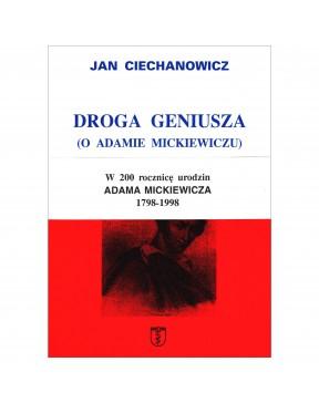 Jan Ciechanowicz - Droga...