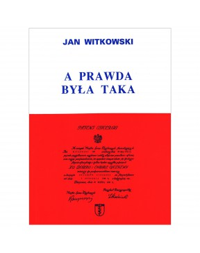 Jan Witkowski - A prawda...