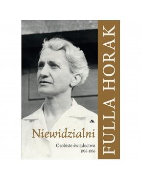 Fulla Horak - Niewidzialni....