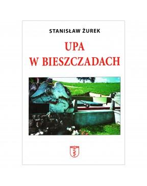 Stanisław Żurek - UPA w...