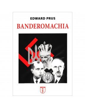 Edward Prus - Banderomachia