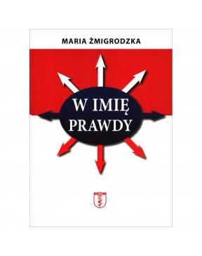 Maria Żmigrodzka - W imię...