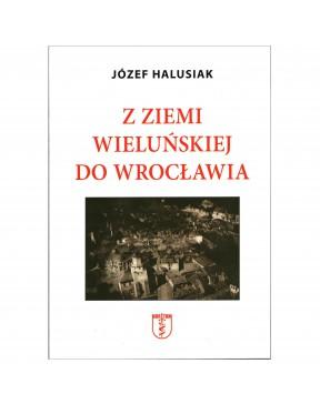 Józef Halusiak - Z Ziemi...