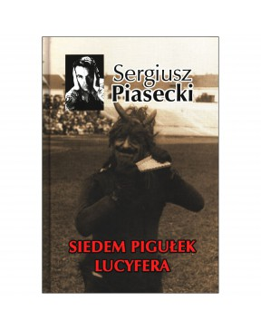 Sergiusz Piasecki - Siedem...