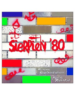 Sierpień '80 - Piosenki...