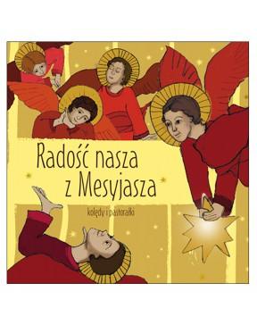 Radość nasza z Mesyasza - CD