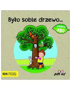 Zielone ABC. Było sobie drzewo