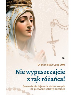 o. Stanisław Czyż OMI - Nie...
