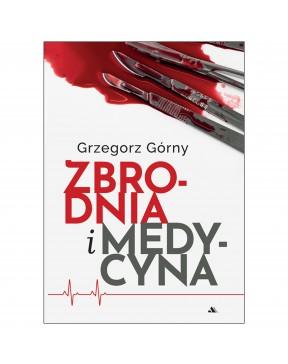 Grzegorz Górny - Zbrodnia i...