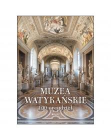 Muzea Watykańskie. 100...
