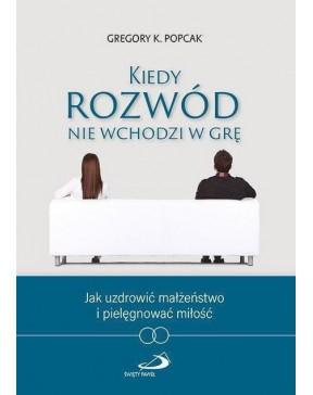Gregory K. Popcak - Kiedy...