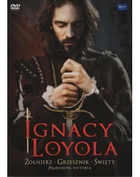 Ignacy Loyola. Żołnierz,...