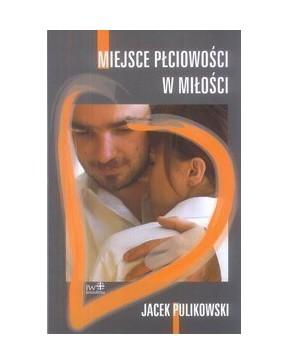 Jacek Pulikowski - Miejsce...