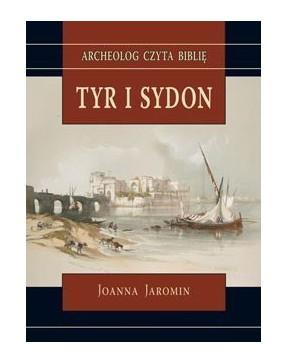 Joanna Jaromin - Tyr i Sydon