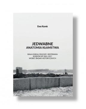 Ewa Kurek - Jedwabne:...