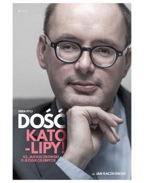 Ks. Jan Kaczkowski - Dość...