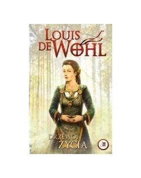 Louis de Wohl - Drzewo Życia