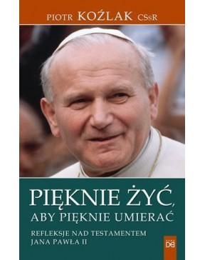Piotr Koźlak CSsR - Pięknie...