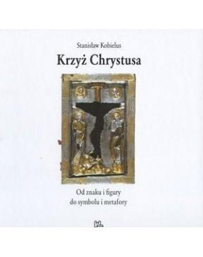 Stanisław Kobielus - Krzyż...