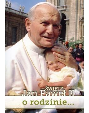 Święty Jan Paweł II...