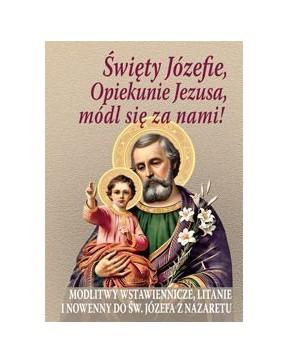 Święty Józefie, Opiekunie...