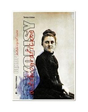 Teresa z Lisieux - Rękopisy...