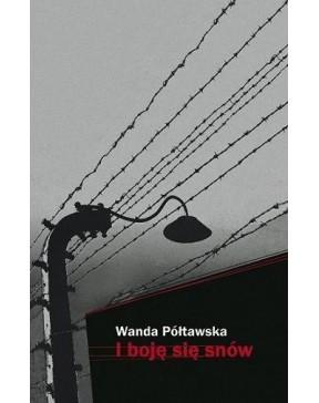 Wanda Półtawska - I boję...