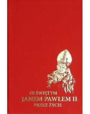 Ze Świętym Janem Pawłem II...