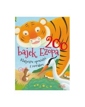 200 bajek Ezopa. Klasyczne...