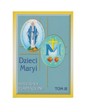 Dzieci Maryi - tom III