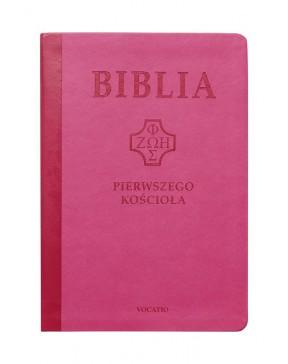 Biblia pierwszego Kościoła...