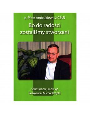 Piotr Andrukiewicz - Bo do...